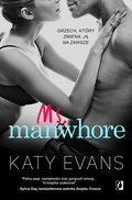 romans: Manwhore. tom 3. Ms. Manwhore - ebook