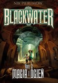 Magia i ogień. Tom II. Blackwater - ebook