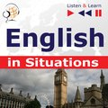 English in Situations. Listen & Learn to Speak (for French, German, Italian, Japanese, Polish, Russian, Spanish speakers) - audiokurs + ebook