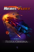Rebel Fleet. Tom 2. Flota Oriona - ebook