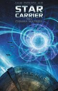 Star Carrier. Tom V: Ciemna materia - ebook