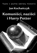 Komuniści, naziści i Harry Potter - ebook