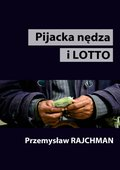 Pijacka nędza i lotto - ebook