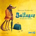 Baltazar wraca do domu - audiobook