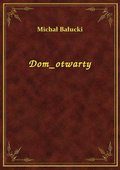 Dom Otwarty - ebook