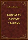 Podróż Do Nowego Orleanu - ebook
