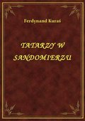 Tatarzy W Sandomierzu - ebook
