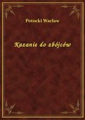 Kazanie do zbójców - ebook