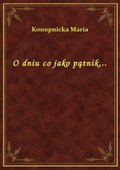 O dniu co jako pątnik... - ebook
