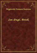 Sen drugi. Potok - ebook
