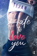 Hate to love you - ebook