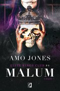 Malum. Część 1. Elite Kings Club - ebook