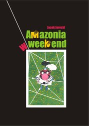 : Amazonia w weekend - audiobook