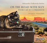 : On the Road with Suzy: From Cat to Companion - audiobook