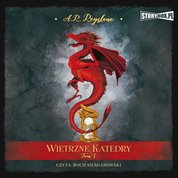 : Wietrzne Katedry. Tom 1 - audiobook