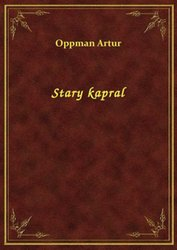 : Stary kapral - ebook